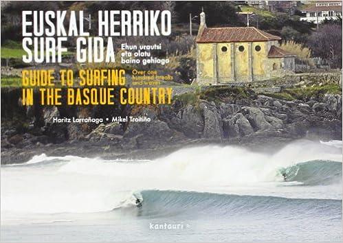 Euskal Herriko Surf Gida: Amazon.es: Larrañaga Altuna, Haritz: Libros