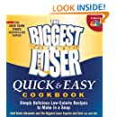 The Biggest Loser Quick & Easy Cookbook: Simply Delicious Low-calorie Recipes to Make in a Snap