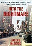 Image of Into the Nightmare: My Search for the Killers of President John F. Kennedy and Officer J. D. Tippit