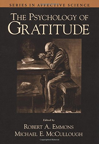 The Psychology of Gratitude (Series in Affective Science) by Oxford University Press