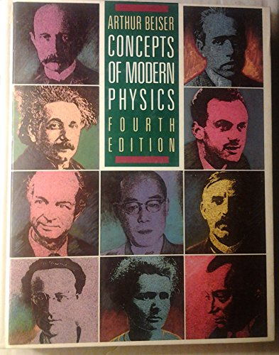 Concepts of Modern Physics (Concepts Of Modern Physics By Arthur Beiser)