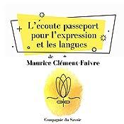 L'écoute, passeport pour l'expression et les langues, la méthode Tomatis (L'essentiel du développement personnel) | Alfred Tomatis