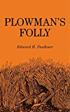 img - for Plowman's Folly book / textbook / text book