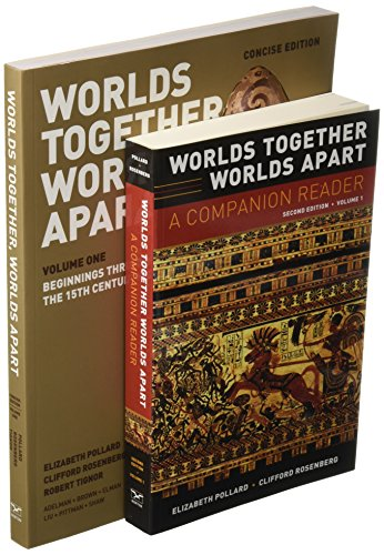 Worlds Together, Worlds Apart and A Companion Reader (Concise Edition)  (Vol. 1) (Worlds Together Worlds Apart A Companion Reader)