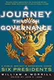 img - for A Journey through Governance: A Public Servant's Experience Under Six Presidents book / textbook / text book