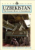 Uzbekistan: The Golden Road to Samarkand (Odyssey Illustrated Guide)