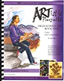 ARTistic Pursuits High School 9-12 Book Two, Color and Composition (ARTistic Pursuits)