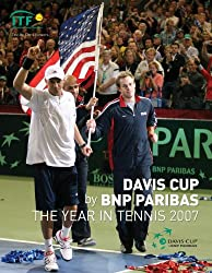 Davis Cup 2007: The Year in Tennis (Davis Cup: The Year in Tennis)