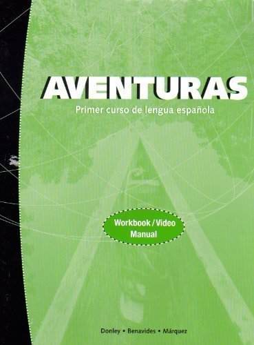 Aventuras: Primer curso de lenguna espanol- Workbook / Video Manual by Donley - Mall Aventura