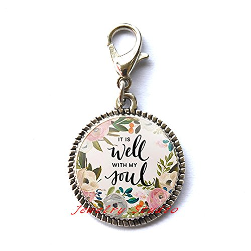 It is well with MY Soul Zipper Pull Quote Faith Inspirational Women Men Christian Jewelry Gifts,photo Charm Zipper Pull art Charm Zipper Pull photo jewelry art jewelry glass jewelry-HZ00133 ()