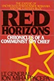 img - for Red Horizons: Chronicles of a Communist Spy Chief by Ion Mihai Pacepa (1987-11-15) book / textbook / text book