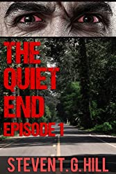 The Quiet End: Episode 1 (Post Apocalyptic Series)