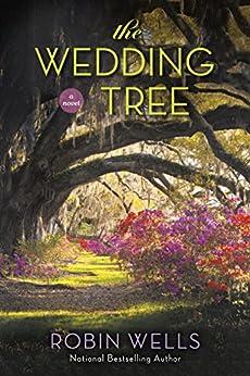 The Wedding Tree by [Wells, Robin]