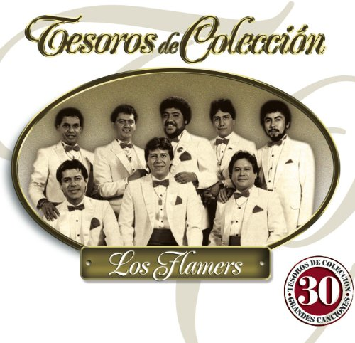 Los Flamers Stream or buy for $13.99 · Tesoros De Colección