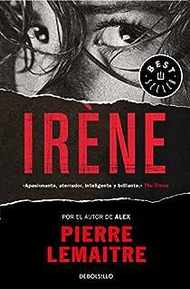 Irène par Pierre Lemaitre