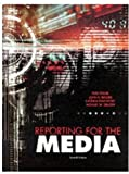 img - for Reporting for the Media by Fred Fedler (2000-07-14) book / textbook / text book