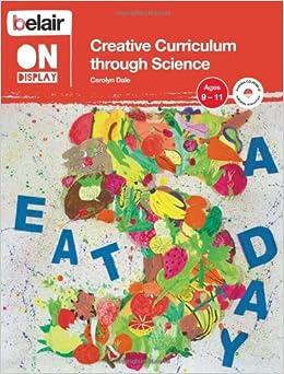 Libros Para Descargar Belair On Display – Creative Curriculum Through Science: Ages 9–11 Epub O Mobi