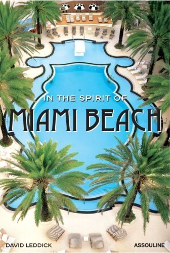 In the Spirit of Miami Beach by Leddick, David (2006) - In Shopping Beach Miami