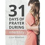 31 Days of Prayer During Infertility
