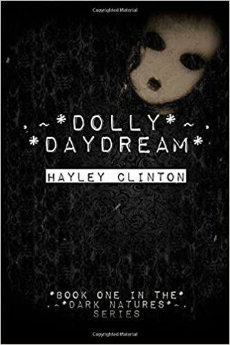 Book Dolly Daydream: Volume 1 (The Dark Natures Series)
