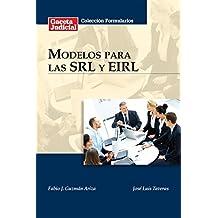 Modelos para las SRL y EIRL (Spanish Edition)