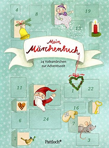 Mein Märchenbuch: 24 Volksmärchen zur Adventszeit