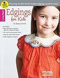 Edgings for Kids (with Edgit tool) (6380) (Crochet)