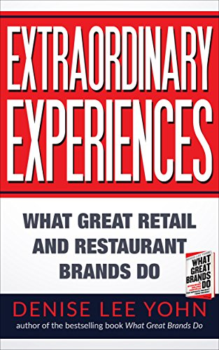 Amazon extraordinary experiences what great retail and extraordinary experiences what great retail and restaurant brands do by yohn denise lee fandeluxe Images