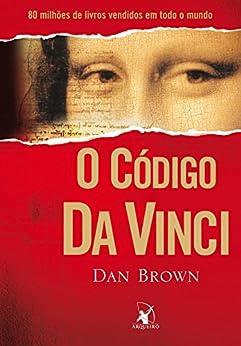 O Código Da Vinci (Robert Langdon) por [Brown, Dan]