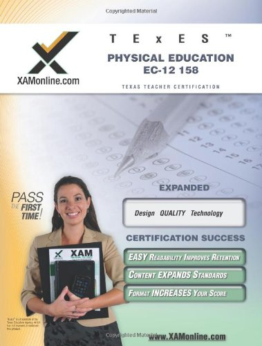 TExES Physical Education EC-12 158 Teacher Certification Test Prep Study Guide (XAM TEXES)