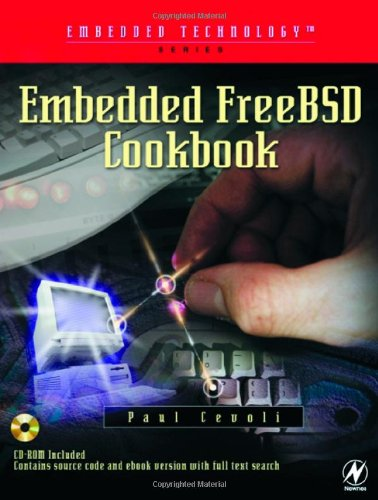 Embedded FreeBSD Cookbook (Embedded Technology) pdf
