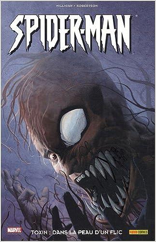 Livres gratuits Spider-Man : Toxin, dans la peau d'un flic pdf