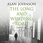 The Long and Winding Road | Alan Johnson