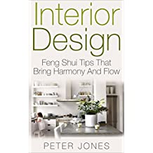 Interior Design: Feng Shui Tips That Bring Harmony And Flow (DIY, Home Decor, Decorating, Home Improvement, Design)