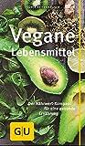 Vegane Lebensmittel: Der Nährwert-Kompass für eine gesunde Ernährung (GU Kompass Gesundheit)