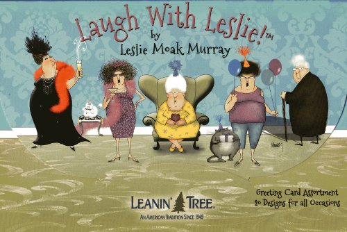 20 Assorted Greeting Cards (Leanin' Tree Greeting Cards - Laugh With Leslie by Leslie Moak Murray - 20 Greeting Cards with Full-color Interiors and Designed Envelopes)