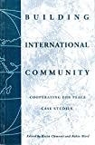 img - for Building International Community: Cooperating for Peace book / textbook / text book