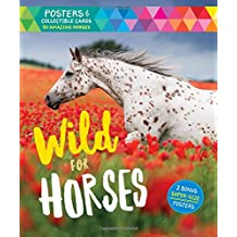 Wild for Horses: Posters & Collectible Cards Featuring 50 Amazing Horses