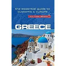Greece - Culture Smart!: The Essential Guide to Customs & Culture