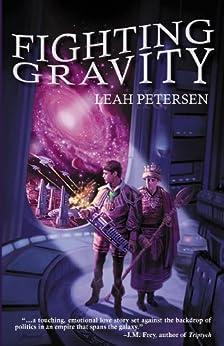 Fighting Gravity by [Petersen, Leah]