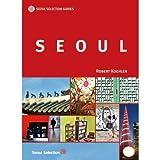 Seoul Selection Guides: Seoul