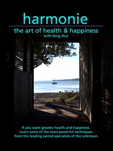 Harmonie: The Art of Health & Happiness with Feng Shui