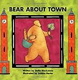 Bear about Town, Stella Blackstone, 184686027X