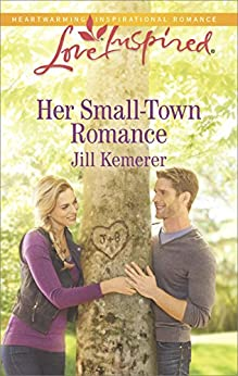 Her Small-Town Romance (Love Inspired) by [Kemerer, Jill]