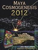 Maya Cosmogenesis 2012, John Major Jenkins, 1879181487
