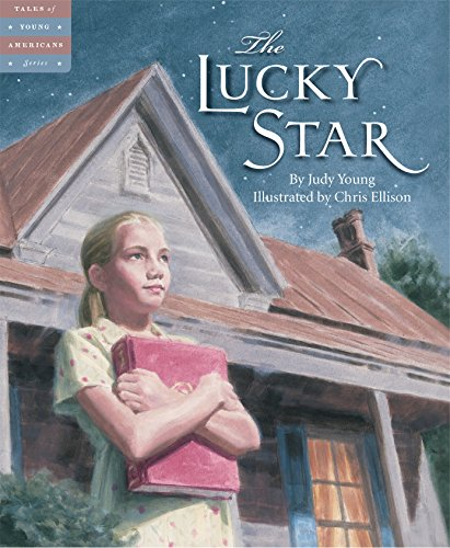 The Lucky Star (Tales of Young - State Is Garden Where