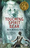 img - for Touching Spirit Bear by Ben Mikaelsen (2005-01-04) book / textbook / text book