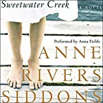 Sweetwater Creek: A Novel | Anne Rivers Siddons