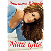 Nätti tyttö  (Finnish Edition)