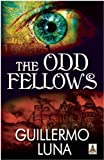 The Odd Fellows, Guillermo Luna, 1602829691